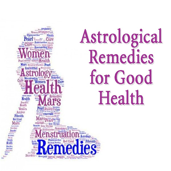 Medical Astrology Remedies